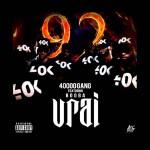 40000 GANG feat. BOOBA - VRAI