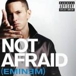 I'M NOT AFRAID - EMINEM