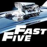 NOUVEAUTÉ FILM : FAST FIVE (FAST AND FURIOUS 5), PREMIÈRE BANDE-ANNONCE!